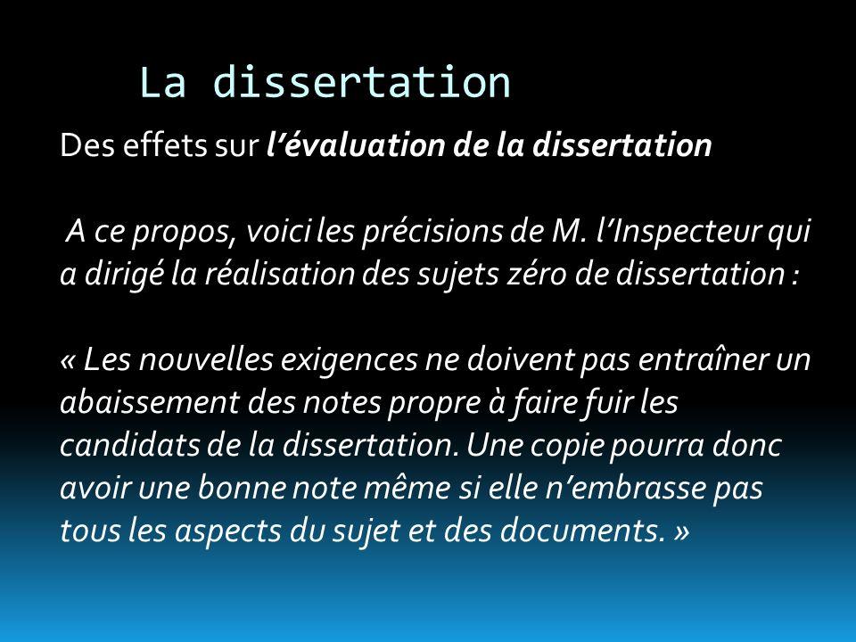 La dissertation Des effets sur lévaluation de la dissertation A ce propos, voici les précisions de M.