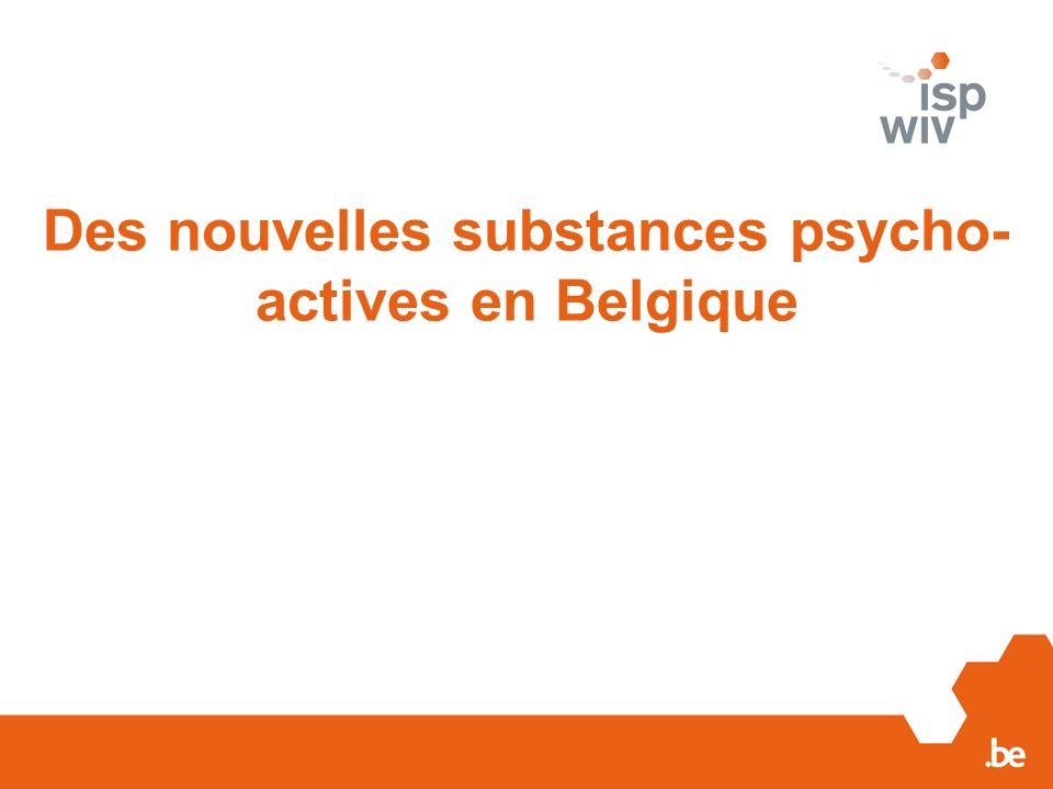 Des nouvelles substances psycho- actives en Belgique