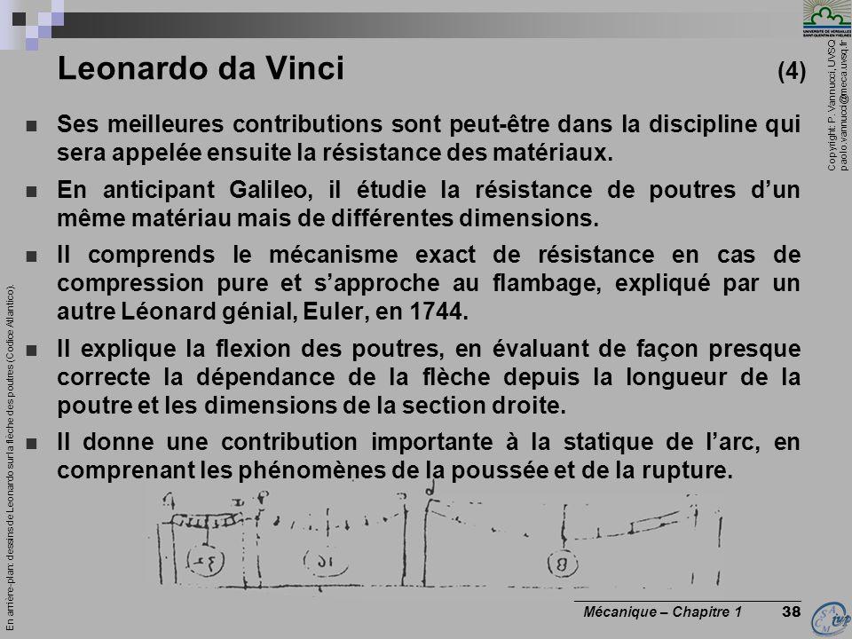 Copyright: P. Vannucci, UVSQ paolo.vannucci@meca.uvsq.fr ________________________________ Mécanique – Chapitre 1 38 Ses meilleures contributions sont