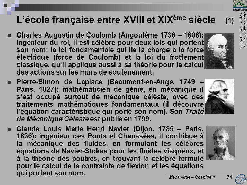 Copyright: P. Vannucci, UVSQ paolo.vannucci@meca.uvsq.fr ________________________________ Mécanique – Chapitre 1 71 Lécole française entre XVIII et XI