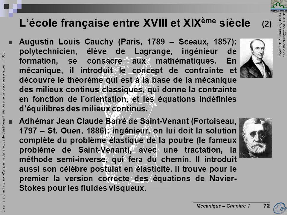 Copyright: P. Vannucci, UVSQ paolo.vannucci@meca.uvsq.fr ________________________________ Mécanique – Chapitre 1 72 Lécole française entre XVIII et XI