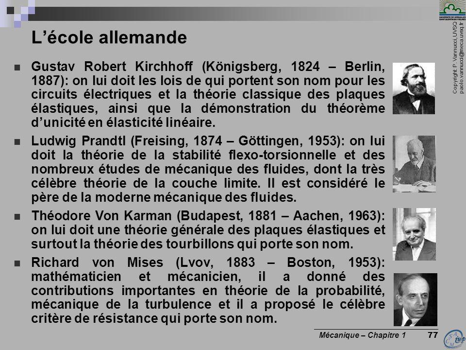 Copyright: P. Vannucci, UVSQ paolo.vannucci@meca.uvsq.fr ________________________________ Mécanique – Chapitre 1 77 Lécole allemande Gustav Robert Kir