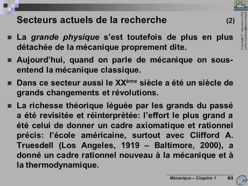 Copyright: P. Vannucci, UVSQ paolo.vannucci@meca.uvsq.fr ________________________________ Mécanique – Chapitre 1 83 Secteurs actuels de la recherche (