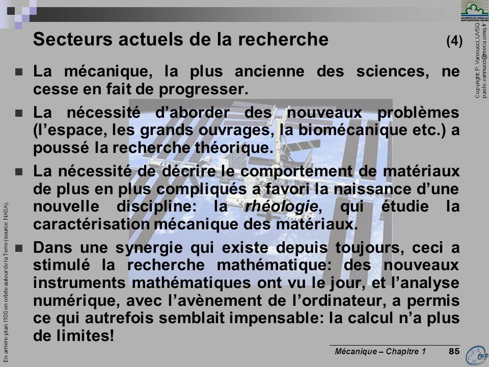 Copyright: P. Vannucci, UVSQ paolo.vannucci@meca.uvsq.fr ________________________________ Mécanique – Chapitre 1 85 La mécanique, la plus ancienne des