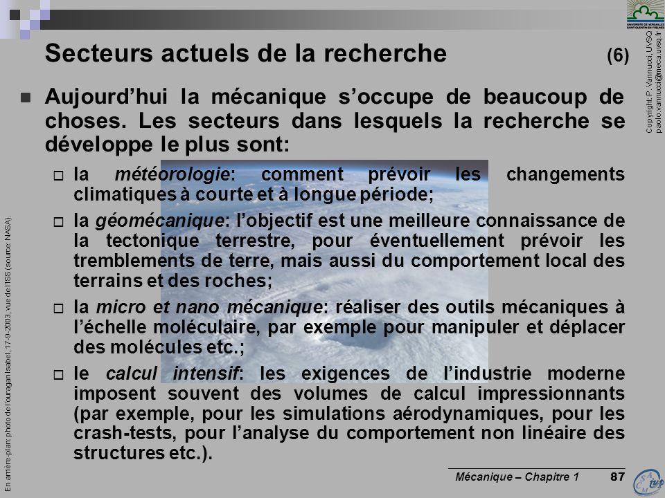 Copyright: P. Vannucci, UVSQ paolo.vannucci@meca.uvsq.fr ________________________________ Mécanique – Chapitre 1 87 Secteurs actuels de la recherche (