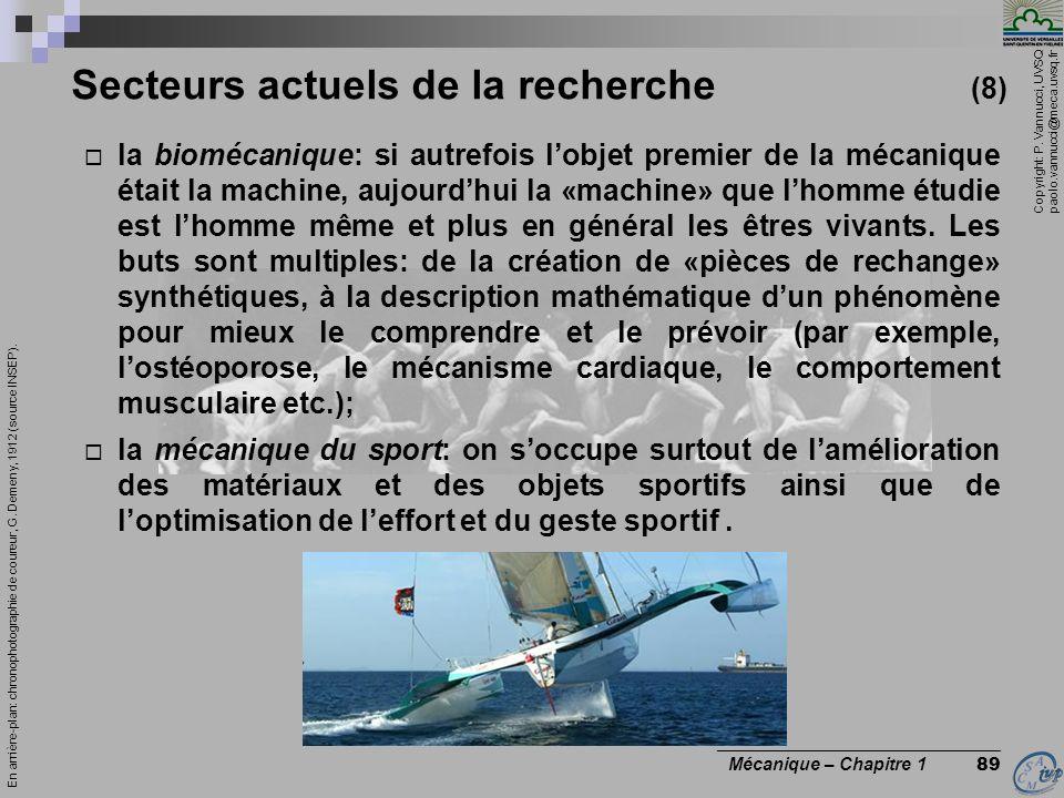 Copyright: P. Vannucci, UVSQ paolo.vannucci@meca.uvsq.fr ________________________________ Mécanique – Chapitre 1 89 Secteurs actuels de la recherche (