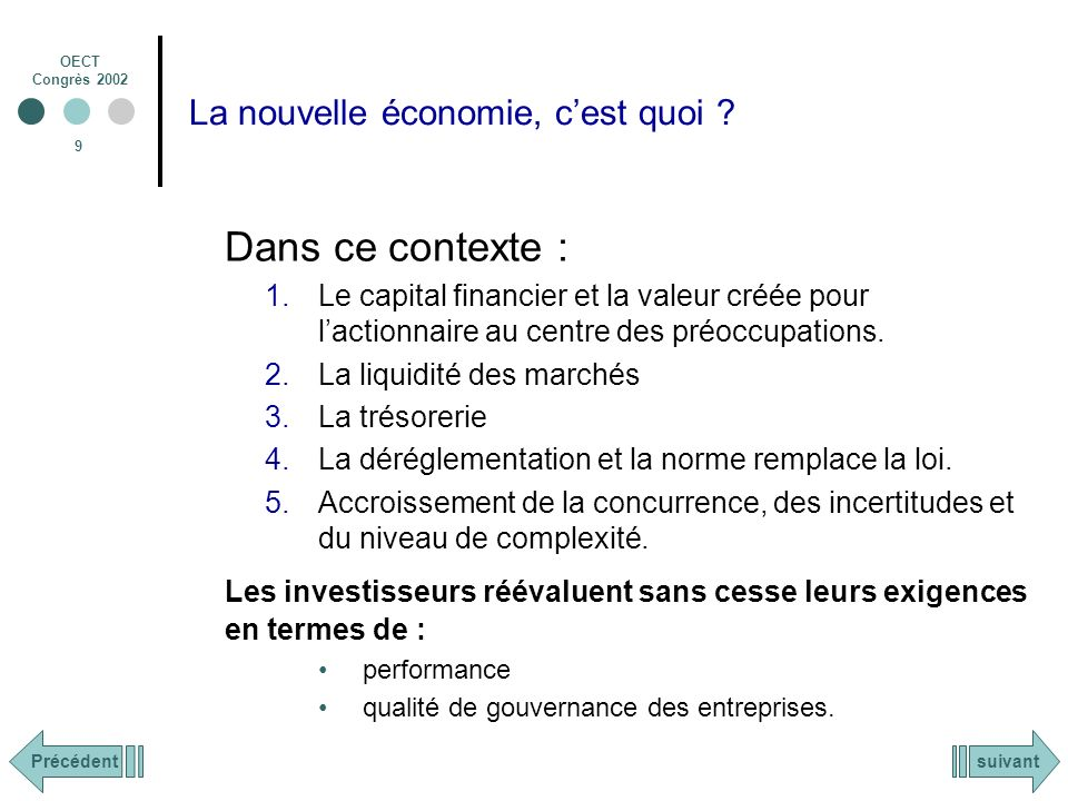 OECT Congrès 2002 9 La nouvelle économie, cest quoi .