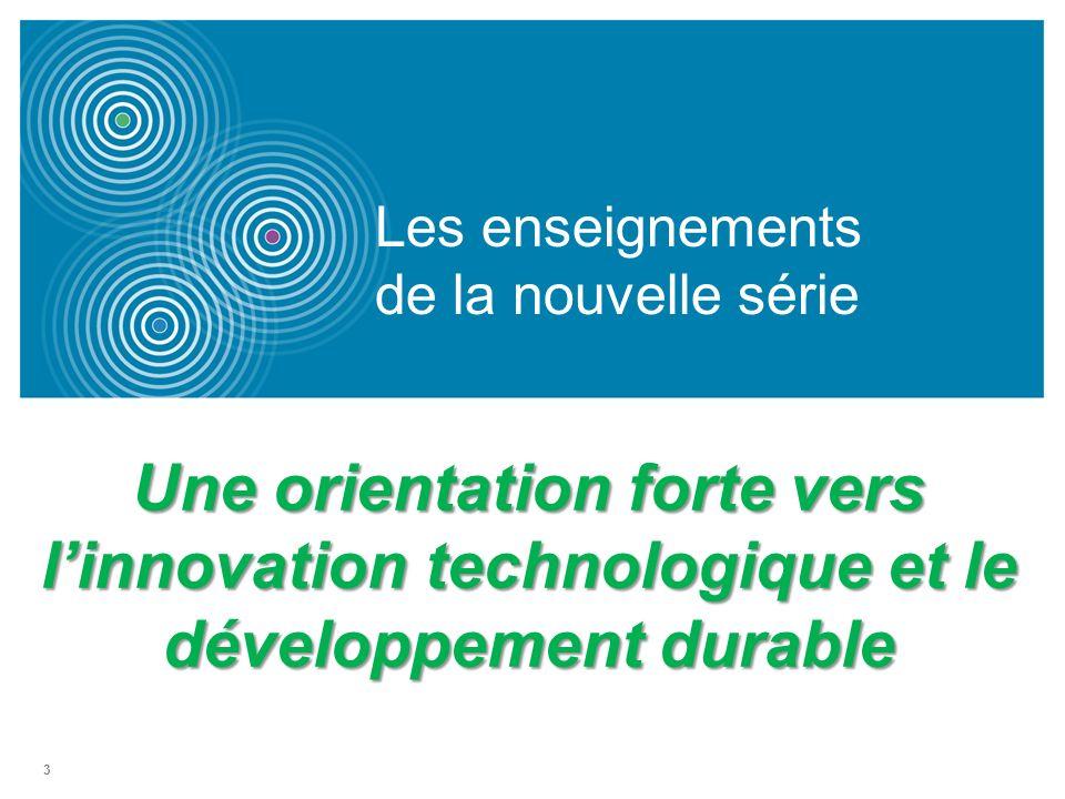 3 Les enseignements de la nouvelle série Une orientation forte vers linnovation technologique et le développement durable