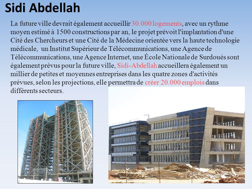 La future ville devrait également accueillir 30.000 logements, avec un rythme moyen estimé à 1500 constructions par an, le projet prévoit l'implantati