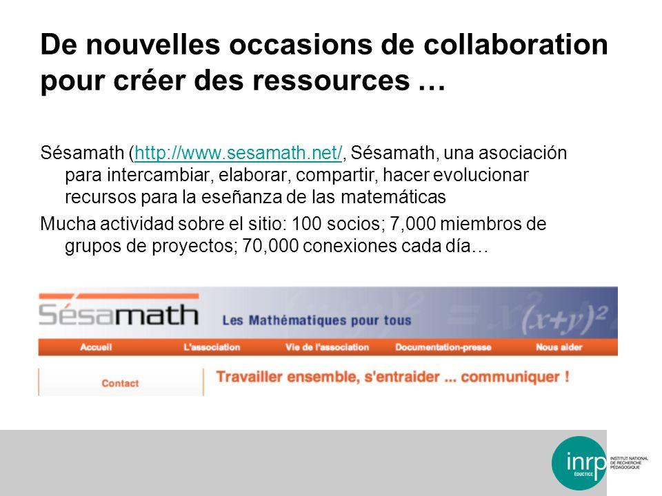 Sésamath (http://www.sesamath.net/, Sésamath, una asociación para intercambiar, elaborar, compartir, hacer evolucionar recursos para la eseñanza de la