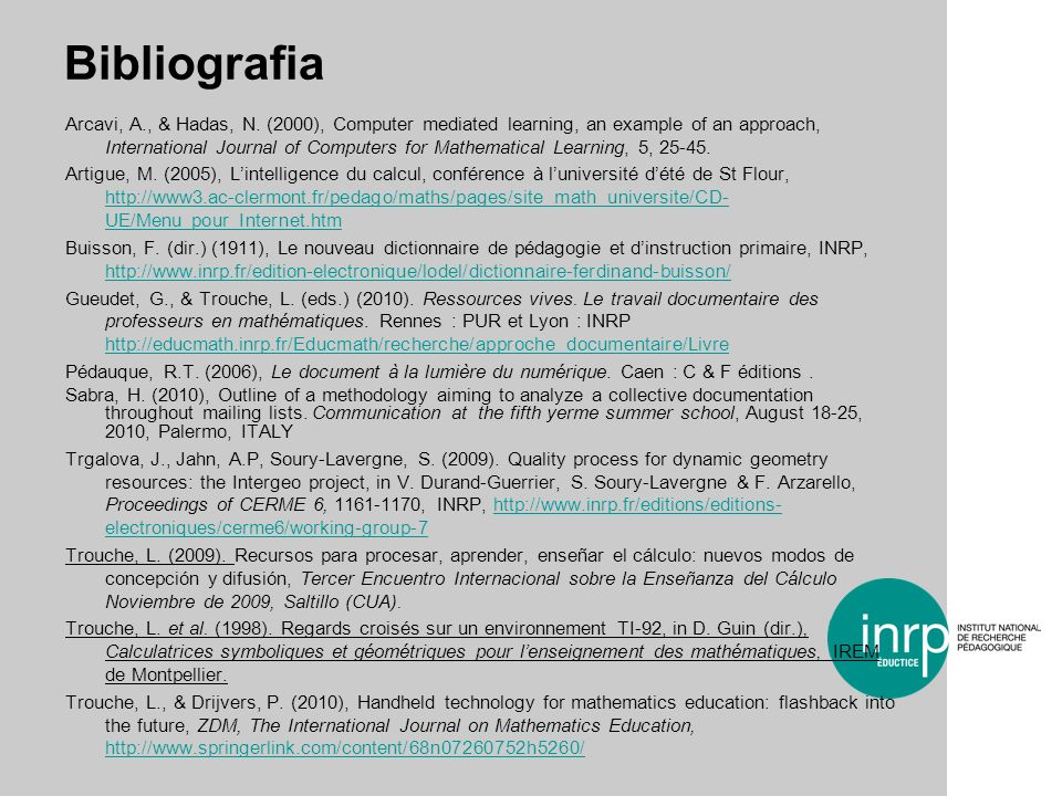 Bibliografia Arcavi, A., & Hadas, N. (2000), Computer mediated learning, an example of an approach, International Journal of Computers for Mathematica