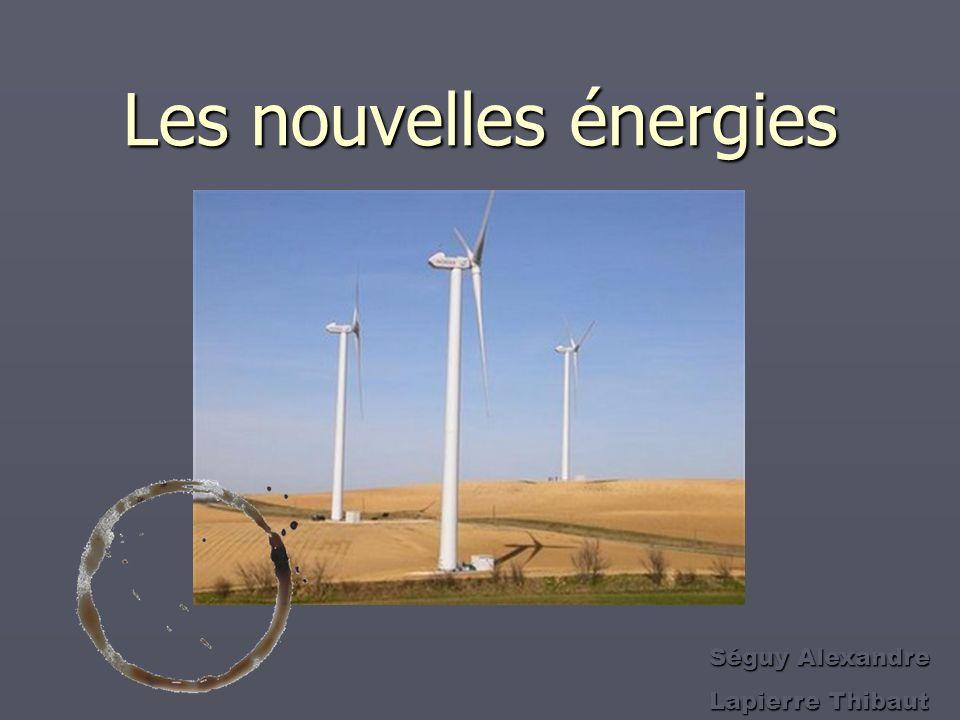 Les nouvelles énergies Séguy Alexandre Lapierre Thibaut