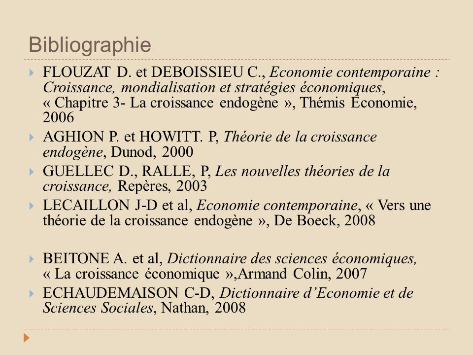 Bibliographie FLOUZAT D. et DEBOISSIEU C., Economie contemporaine : Croissance, mondialisation et stratégies économiques, « Chapitre 3- La croissance