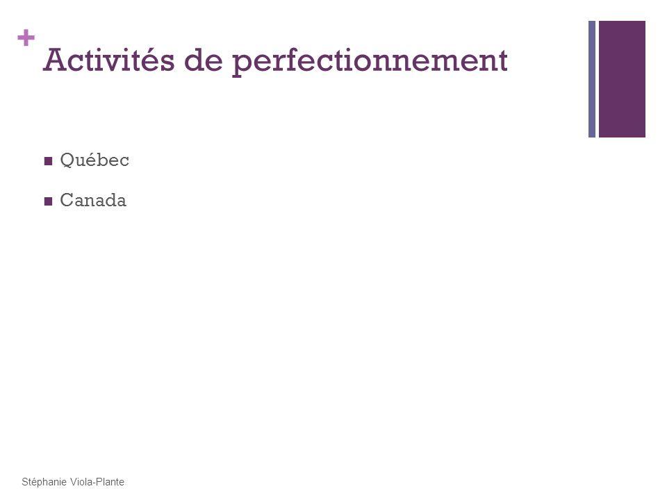 + Activités de perfectionnement Québec Canada Stéphanie Viola-Plante