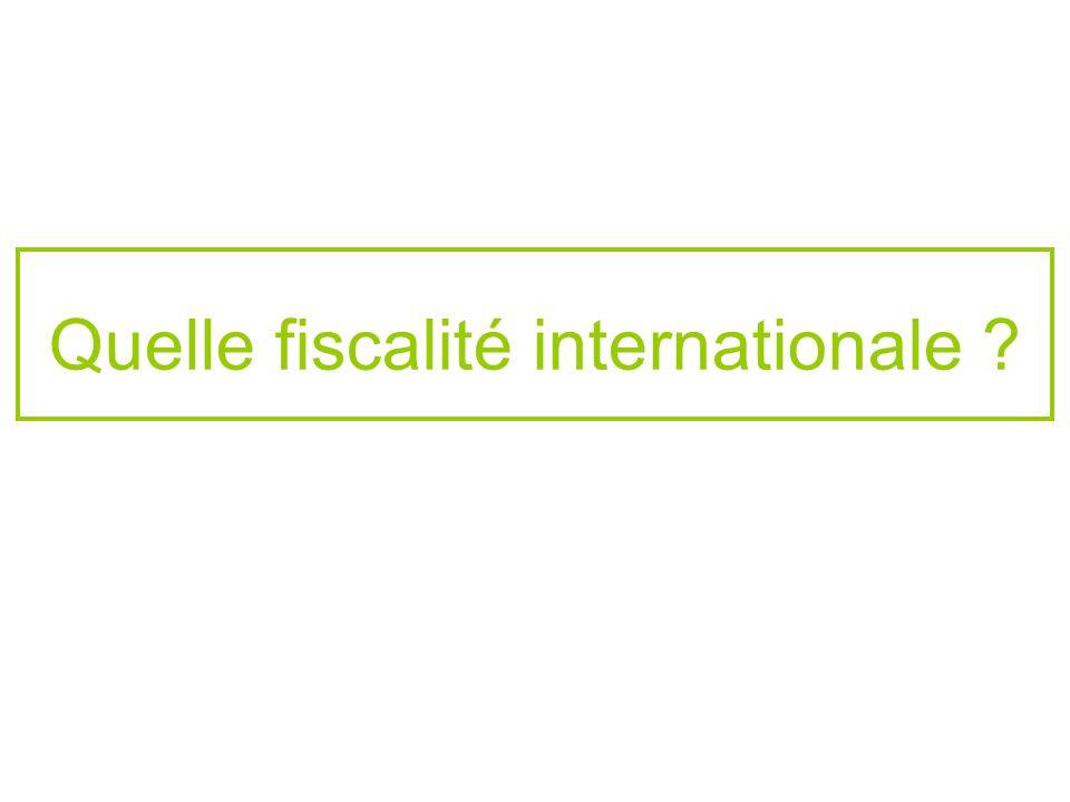 Quelle fiscalité internationale ?