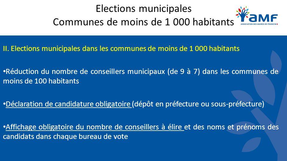 Elections municipales Communes de moins de 1 000 habitants II. Elections municipales dans les communes de moins de 1 000 habitants Réduction du nombre