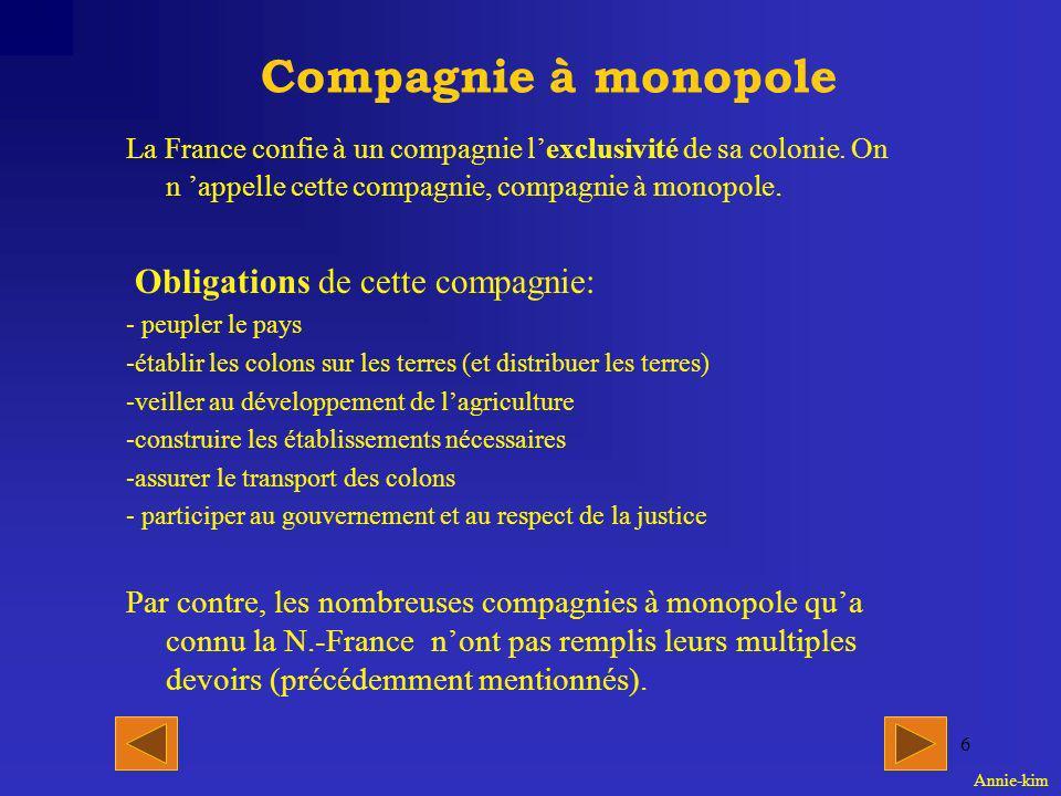 5 Mercantilisme Le mercantilisme est un type d économie utilisé par la France avec sa colonie la Nouvelle-France.
