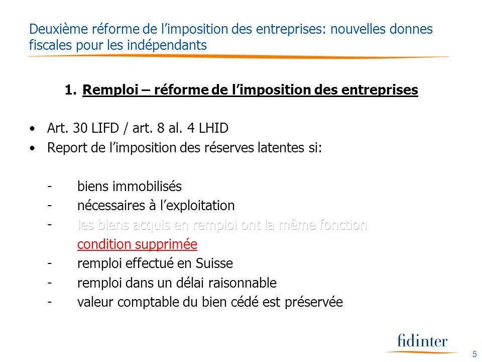 5 Deuxième réforme de limposition des entreprises: nouvelles donnes fiscales pour les indépendants