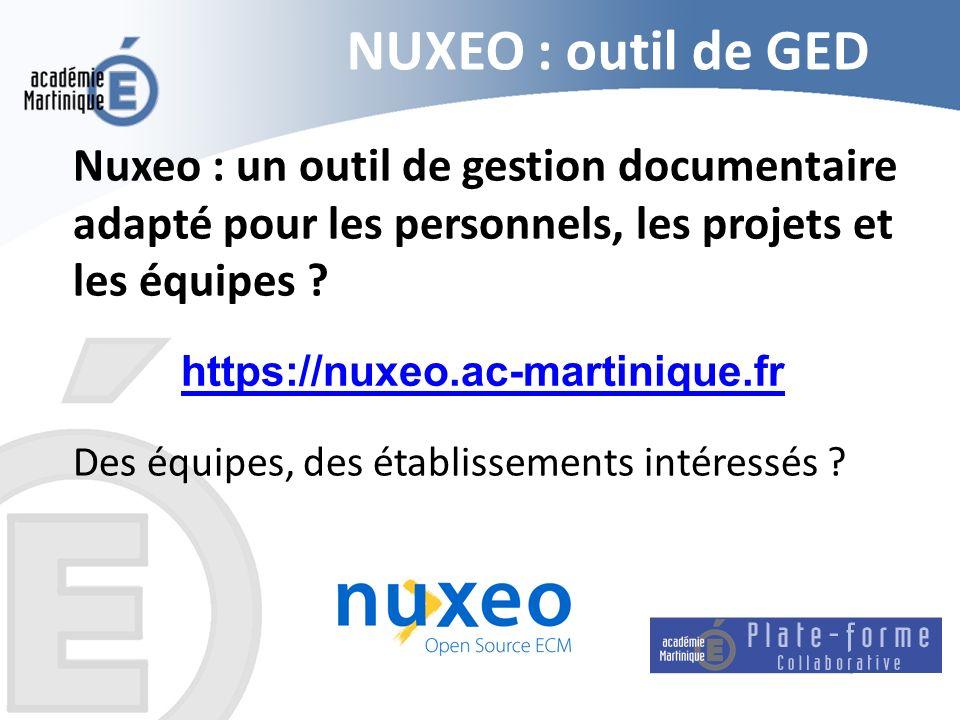NUXEO : outil de GED Nuxeo : un outil de gestion documentaire adapté pour les personnels, les projets et les équipes ? Des équipes, des établissements