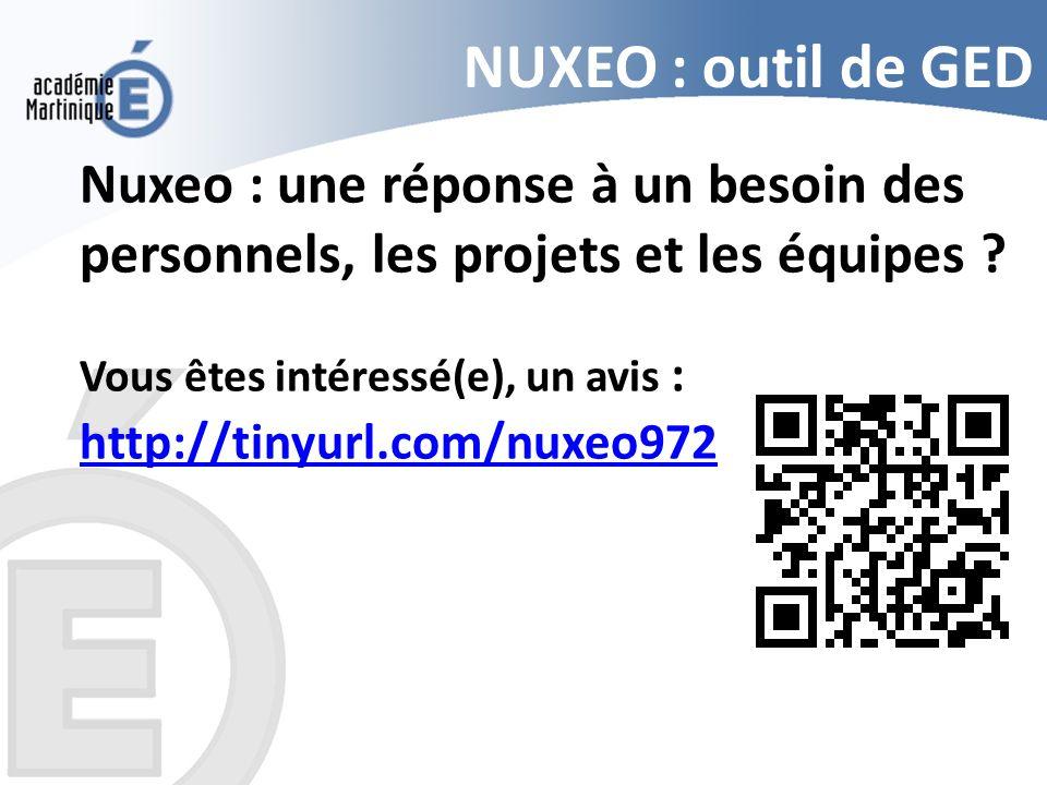 NUXEO : outil de GED Nuxeo : une réponse à un besoin des personnels, les projets et les équipes ? Vous êtes intéressé(e), un avis : http://tinyurl.com