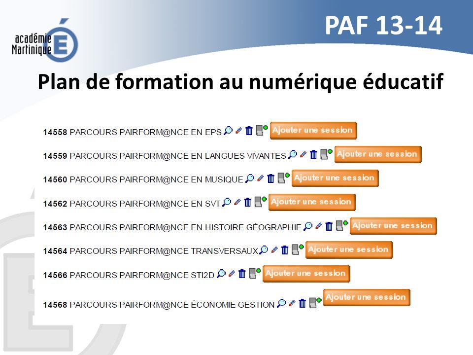 PAF 13-14 Plan de formation au numérique éducatif