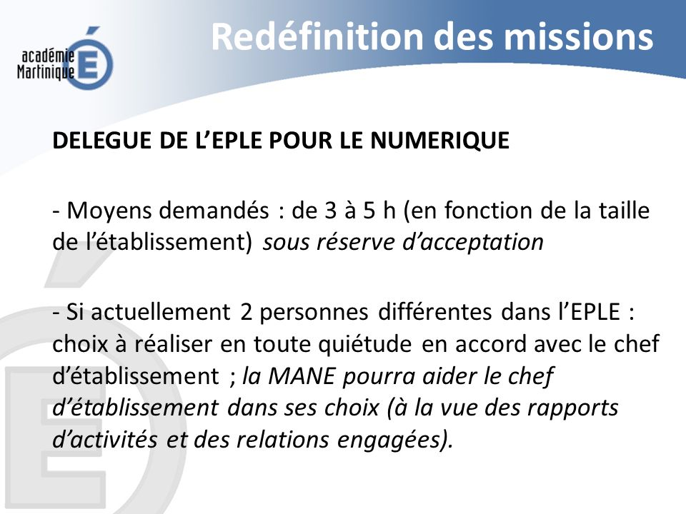 Redéfinition des missions DELEGUE DE LEPLE POUR LE NUMERIQUE - Moyens demandés : de 3 à 5 h (en fonction de la taille de létablissement) sous réserve