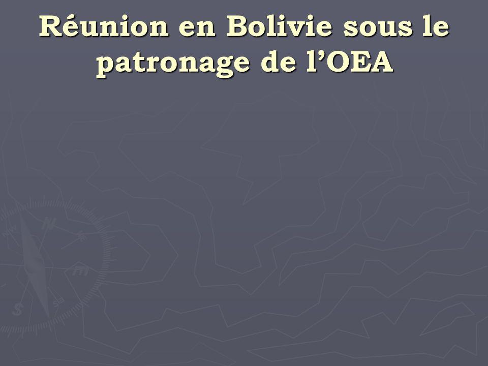 Réunion en Bolivie sous le patronage de lOEA