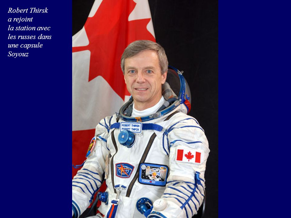 Robert Thirsk a rejoint la station avec les russes dans une capsule Soyouz