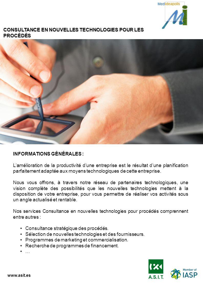 www.asit.es INFORMATIONS GÉNÉRALES : Lamélioration de la productivité dune entreprise est le résultat dune planification parfaitement adaptée aux moye