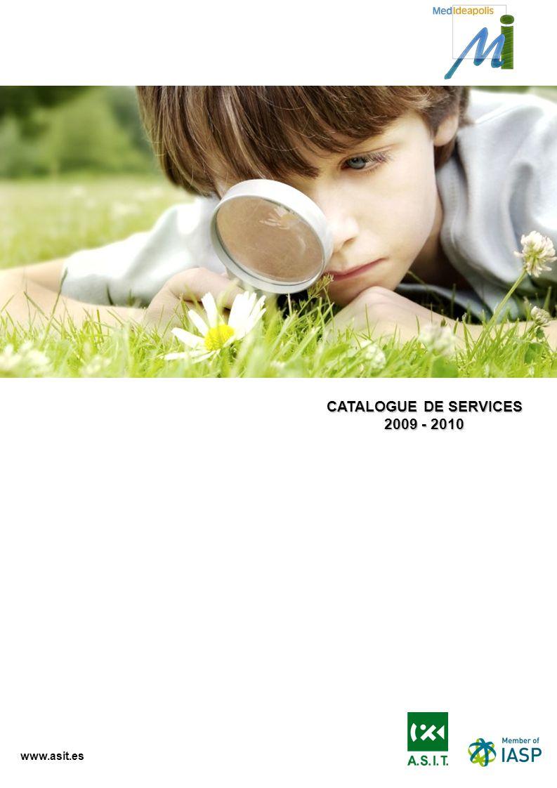 www.asit.es CATALOGUE DE SERVICES 2009 - 2010