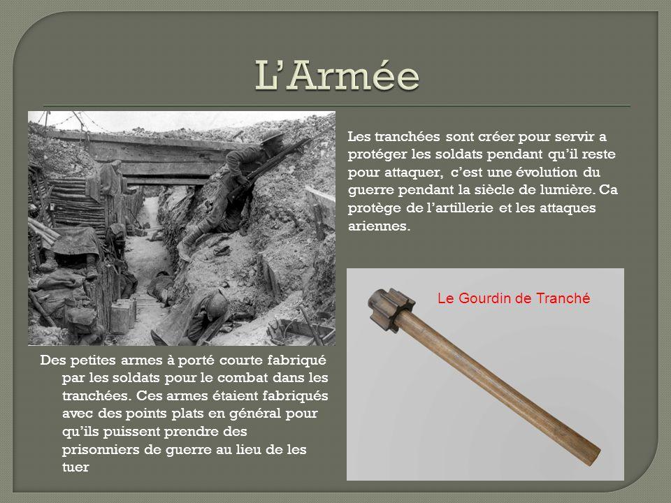 Des petites armes à porté courte fabriqué par les soldats pour le combat dans les tranchées.