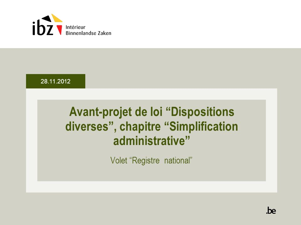 Avant-projet de loi Dispositions diverses, chapitre Simplification administrative Volet Registre national 28.11.2012