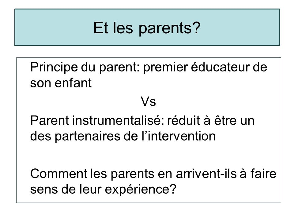 Et les parents.