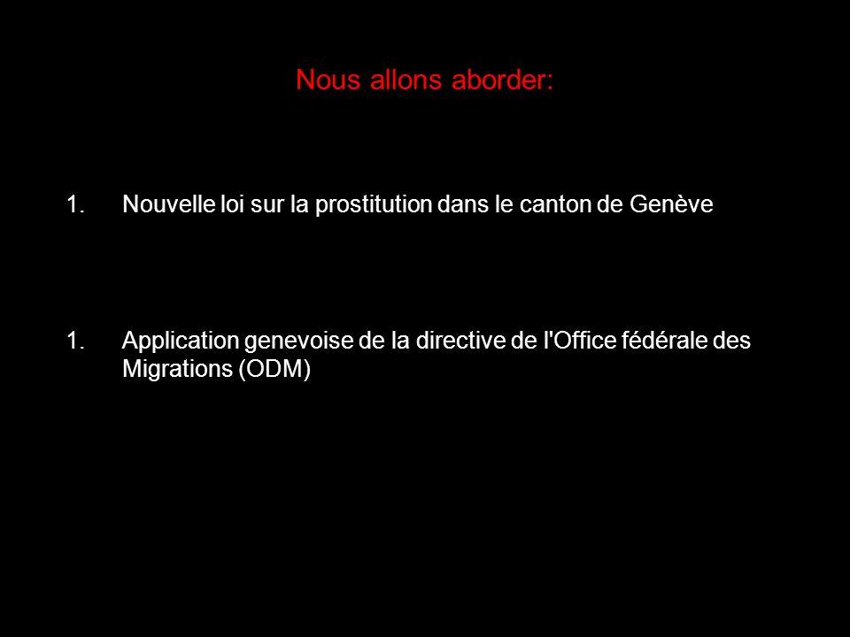 Nouvelle loi relative à la prostitution dans le canton de Genève LProst I 2 49