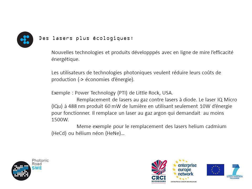 Des lasers plus écologiques: Nouvelles technologies et produits développpés avec en ligne de mire lefficacité énergétique.