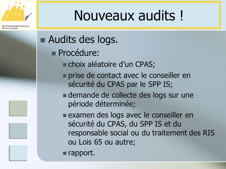 Audits des logs.