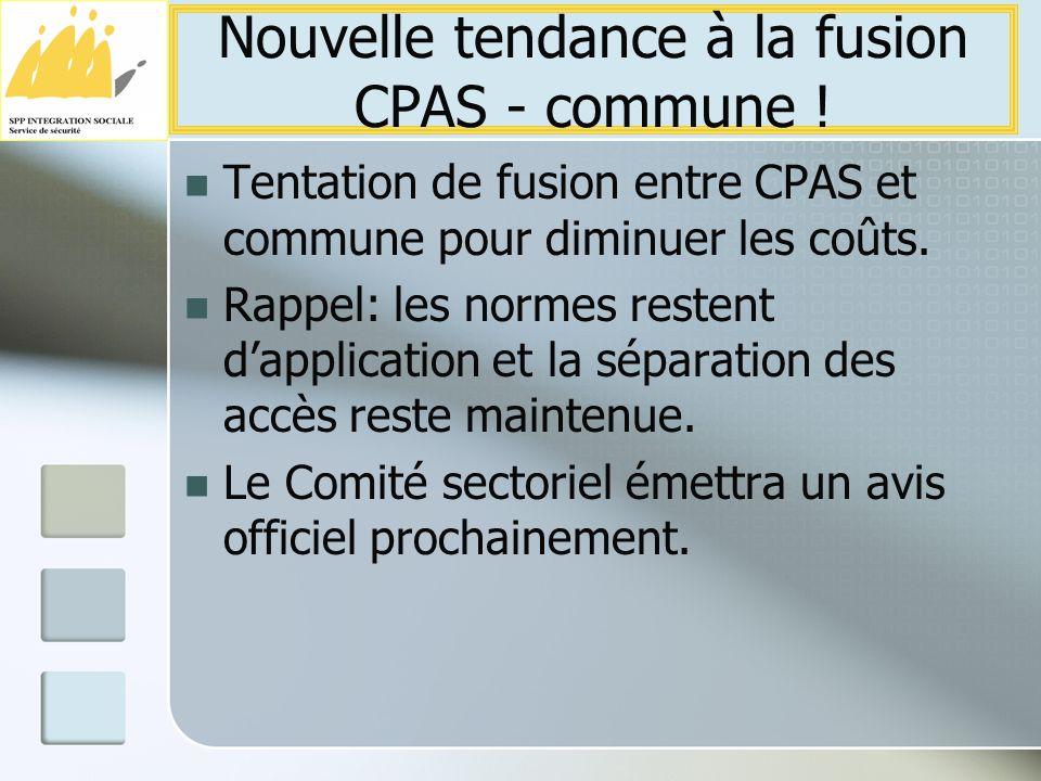 Tentation de fusion entre CPAS et commune pour diminuer les coûts.