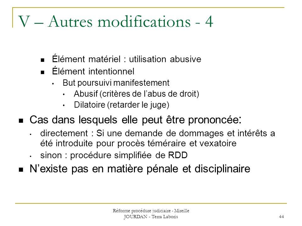 Réforme procédure judiciaire - Mireille JOURDAN - Terra Laboris 44 V – Autres modifications - 4 Élément matériel : utilisation abusive Élément intenti