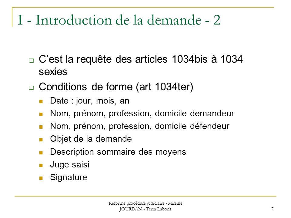 Réforme procédure judiciaire - Mireille JOURDAN - Terra Laboris 7 I - Introduction de la demande - 2 Cest la requête des articles 1034bis à 1034 sexie