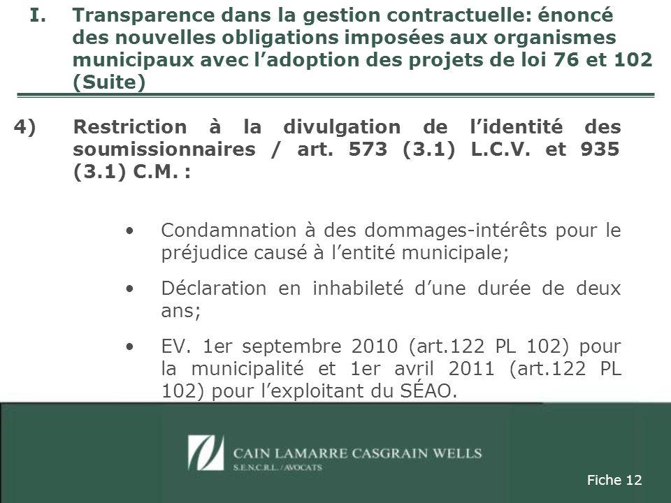4)Restriction à la divulgation de lidentité des soumissionnaires / art.