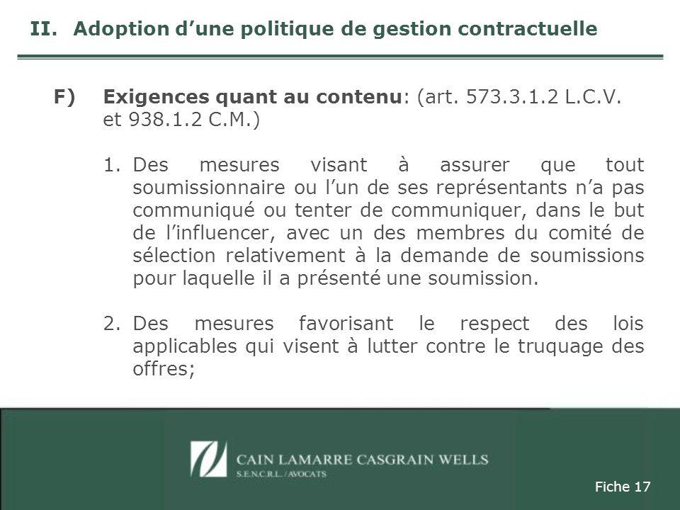 F)Exigences quant au contenu: (art. 573.3.1.2 L.C.V.