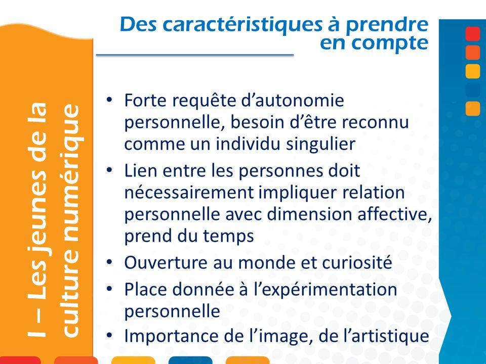 Des caractéristiques à prendre en compte Forte requête dautonomie personnelle, besoin dêtre reconnu comme un individu singulier Lien entre les personn