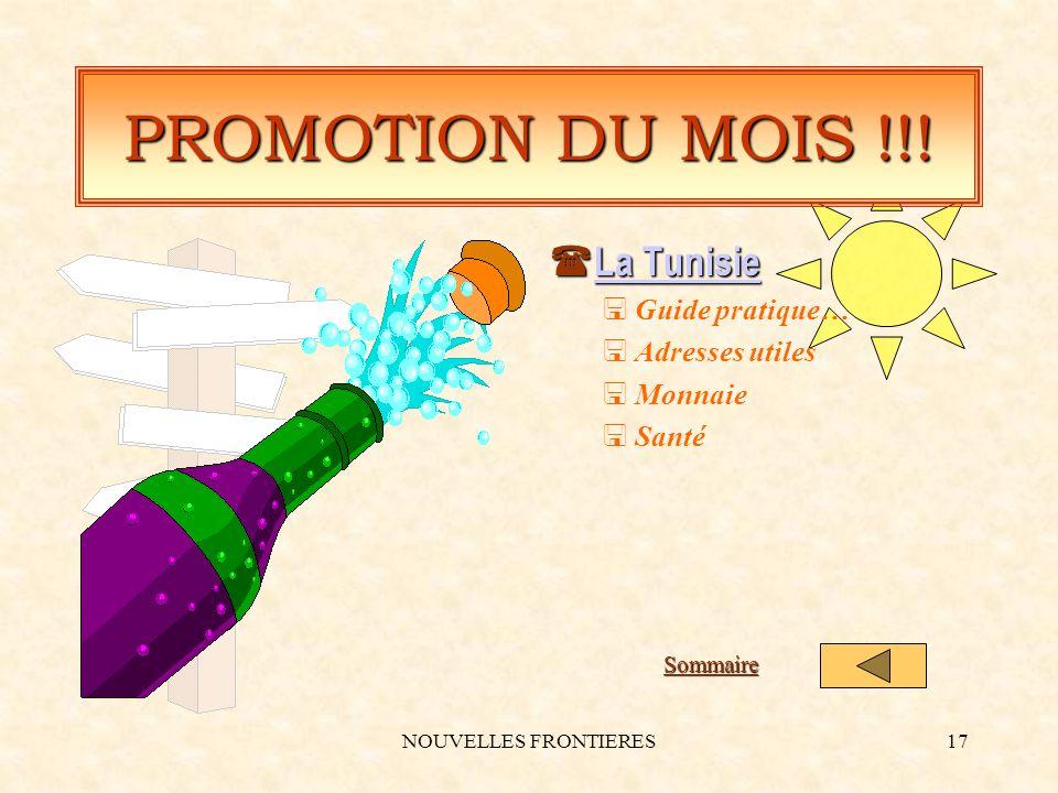 NOUVELLES FRONTIERES17 PROMOTION DU MOIS !!.
