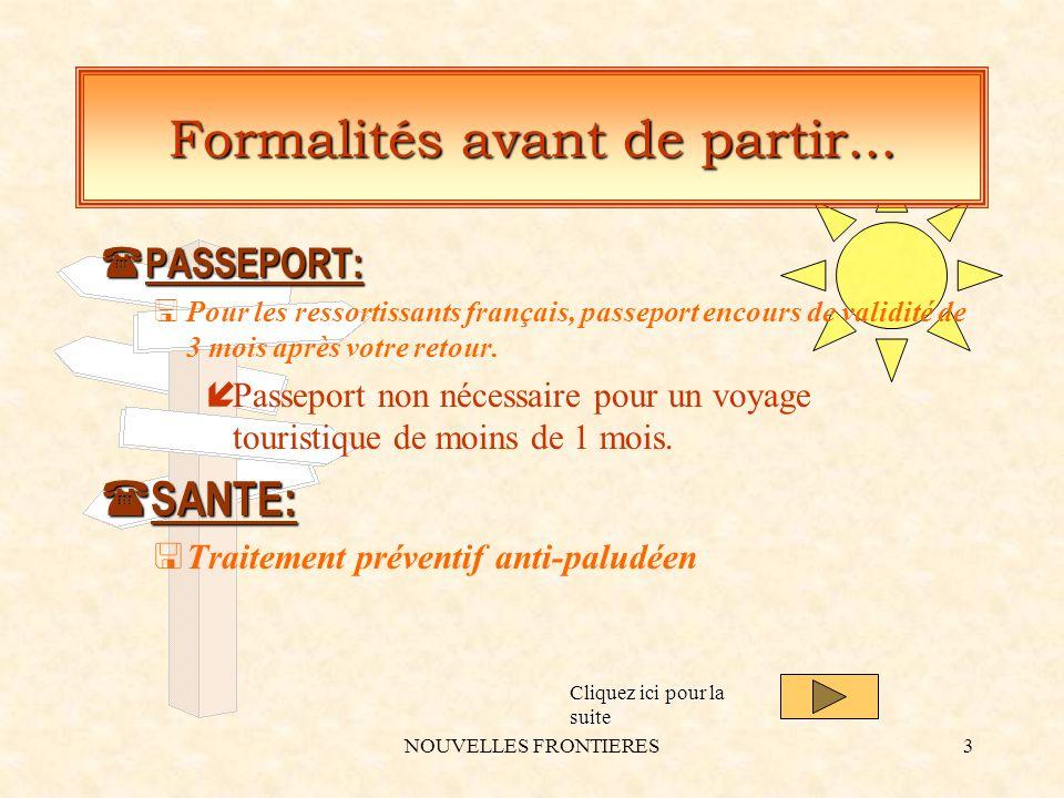NOUVELLES FRONTIERES3 Formalités avant de partir...