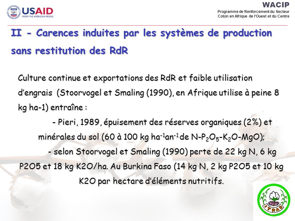 WACIP Programme de Renforcement du Secteur Coton en Afrique de lOuest et du Centre Culture continue et exportations des RdR et faible utilisation deng