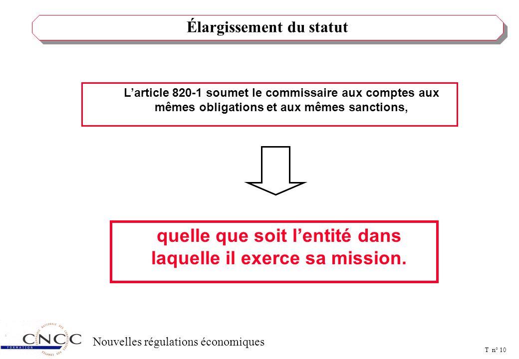 T n° 9 Nouvelles régulations économiques STATUT DU COMMISSAIRE AUX COMPTES