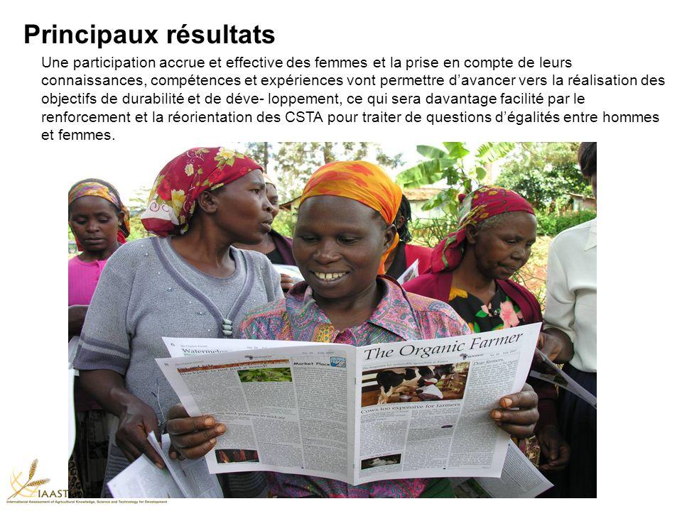Principaux résultats Une participation accrue et effective des femmes et la prise en compte de leurs connaissances, compétences et expériences vont pe