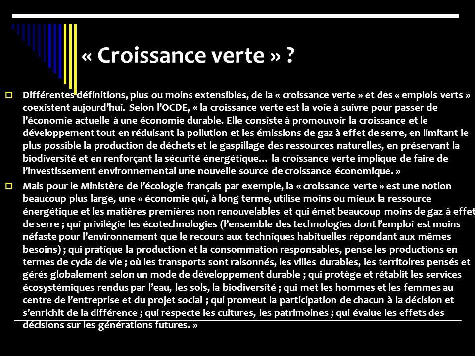 « Croissance verte » .