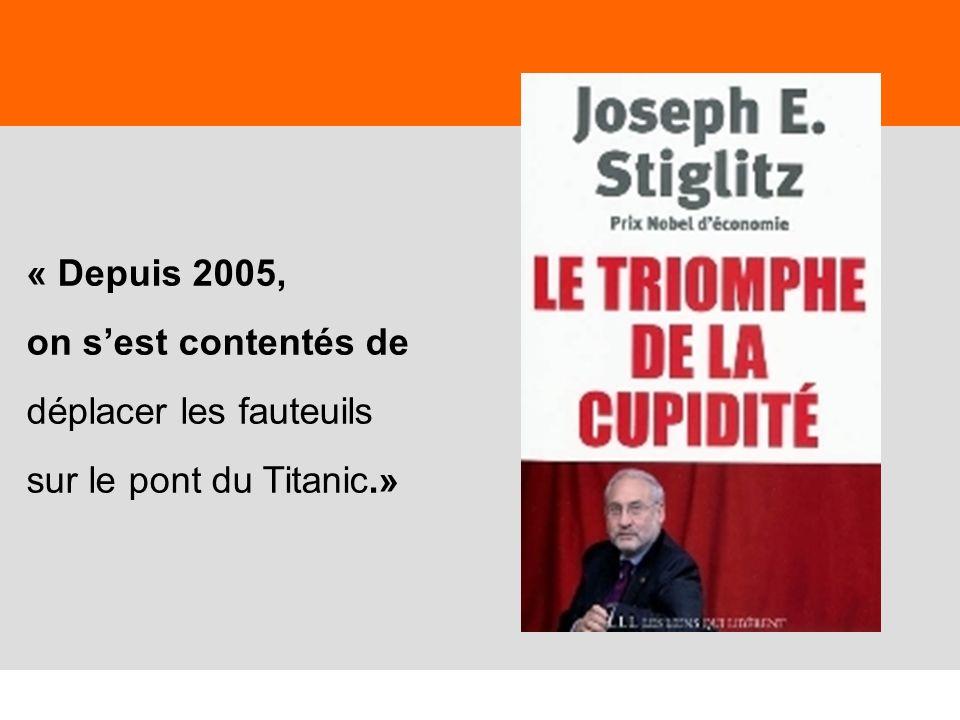 31 « Depuis 2005, on sest contentés de déplacer les fauteuils sur le pont du Titanic.»