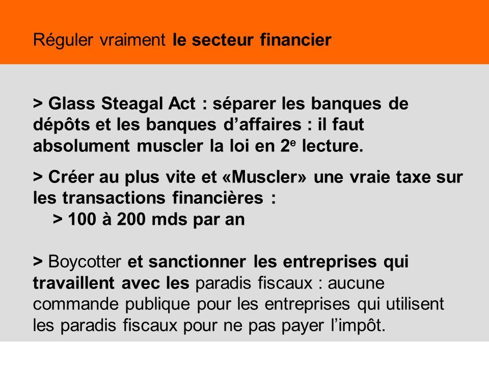 40 Réguler vraiment le secteur financier > Glass Steagal Act : séparer les banques de dépôts et les banques daffaires : il faut absolument muscler la